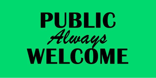 public always welcome