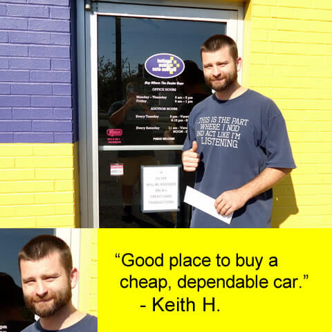 """""""Good place to buy a cheap, dependable car."""" - Keith H."""